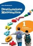 Destinazione matematica 1