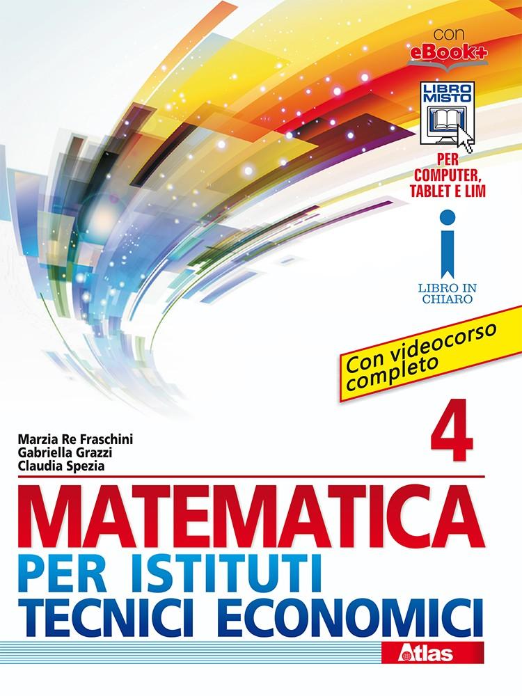 MATEMATICA PER ISTITUTI TECNICI ECONOMICI 4