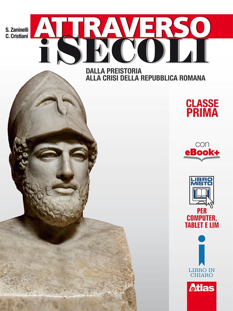 ATTRAVERSO I SECOLI - CLASSE PRIMA
