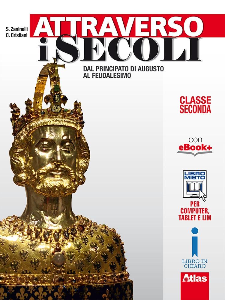 ATTRAVERSO I SECOLI - CLASSE SECONDA