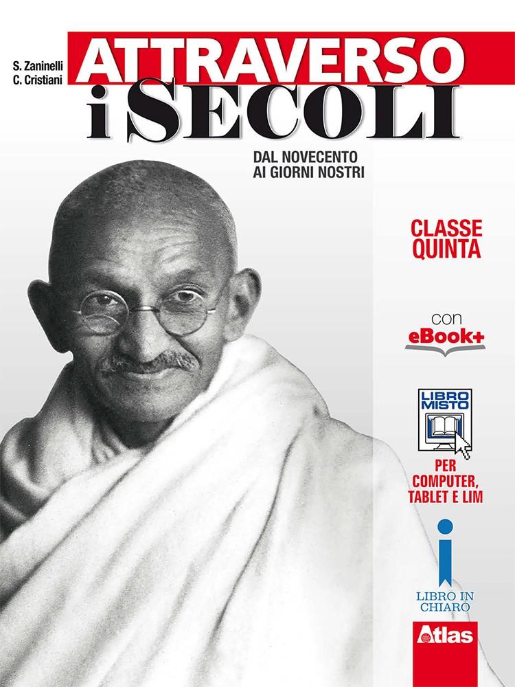 ATTRAVERSO I SECOLI - CLASSE QUINTA