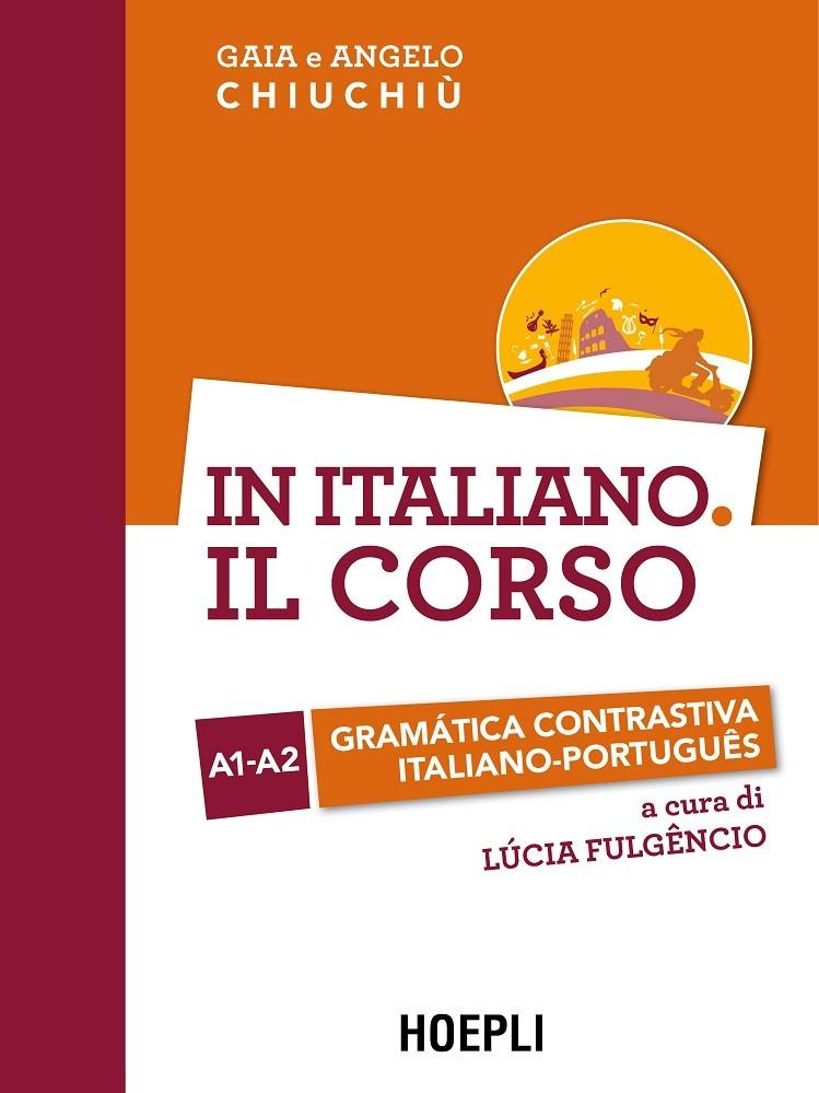 In Italiano. Il corso Gramática contrastiva italiano-português