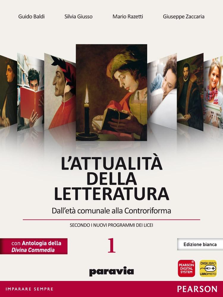 l'attualità della letteratura edizione bianca volume 1 + laboratorio delle competene linguistiche