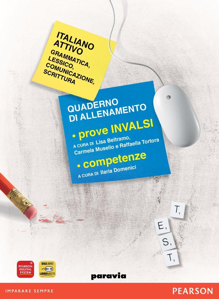 Italiano attivo. Quaderno di allenamento prove INVALSI e competenze