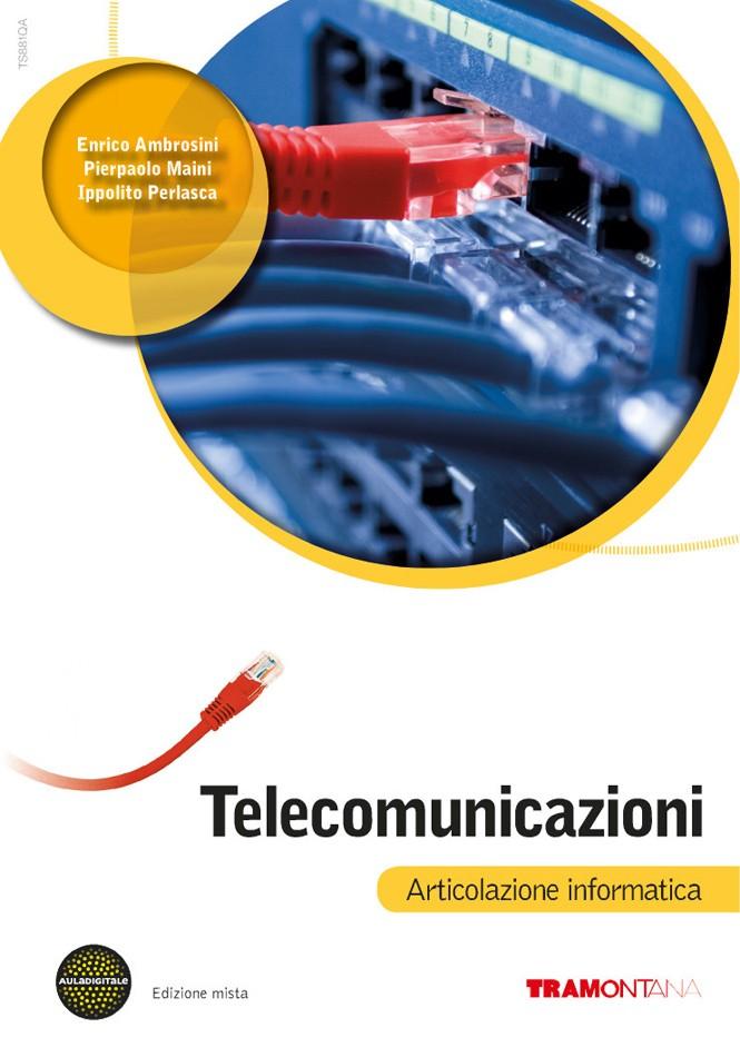 Telecomunicazioni. Articolazione Informatica