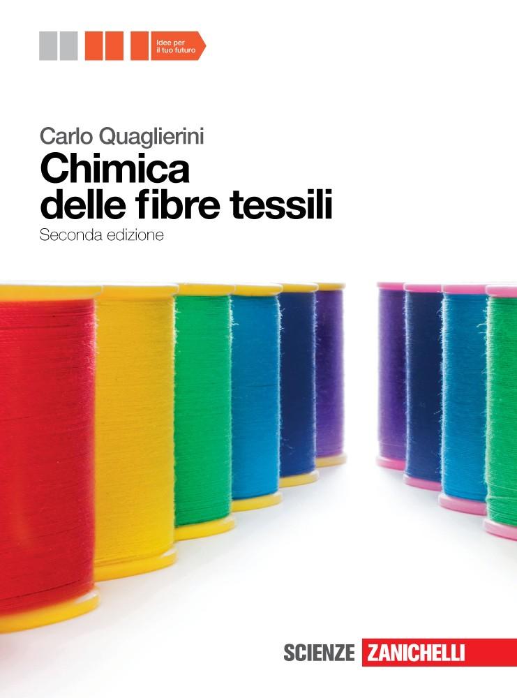 Chimica delle fibre tessili  - Volume unico