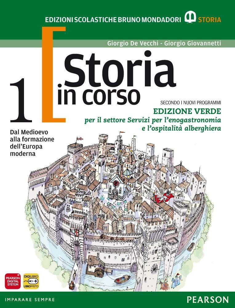 Storia in corso 1. Edizione verde