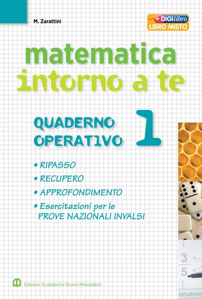 Matematica intorno a te 1. Quaderno operativo