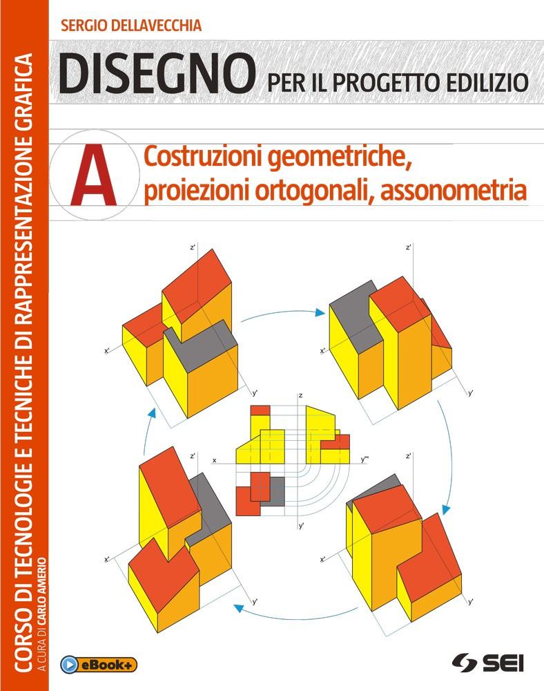 Disegno per il progetto edilizio - A