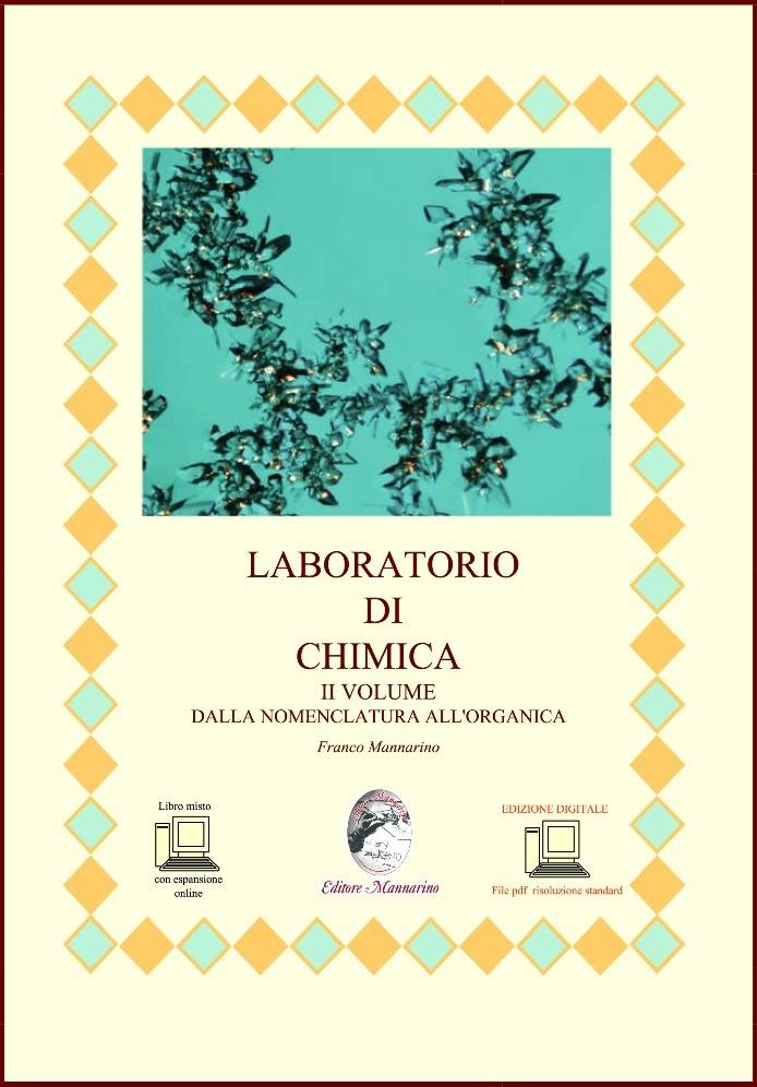 Laboratorio di chimica II Vol Dalla nomenclatura all'organica