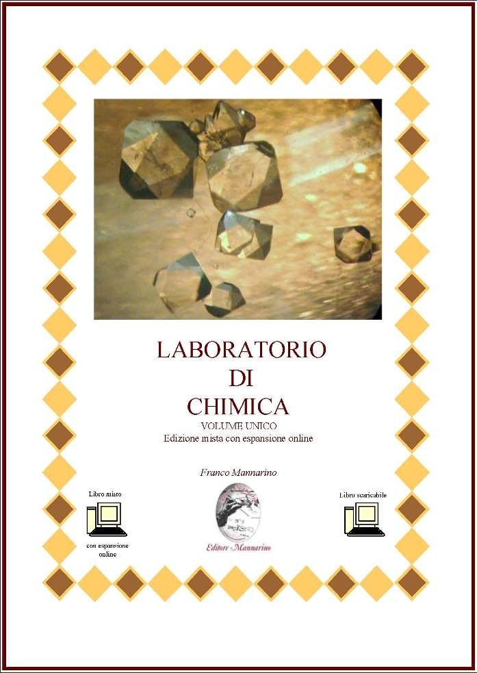Laboratorio di chimica volume unico edizione mista