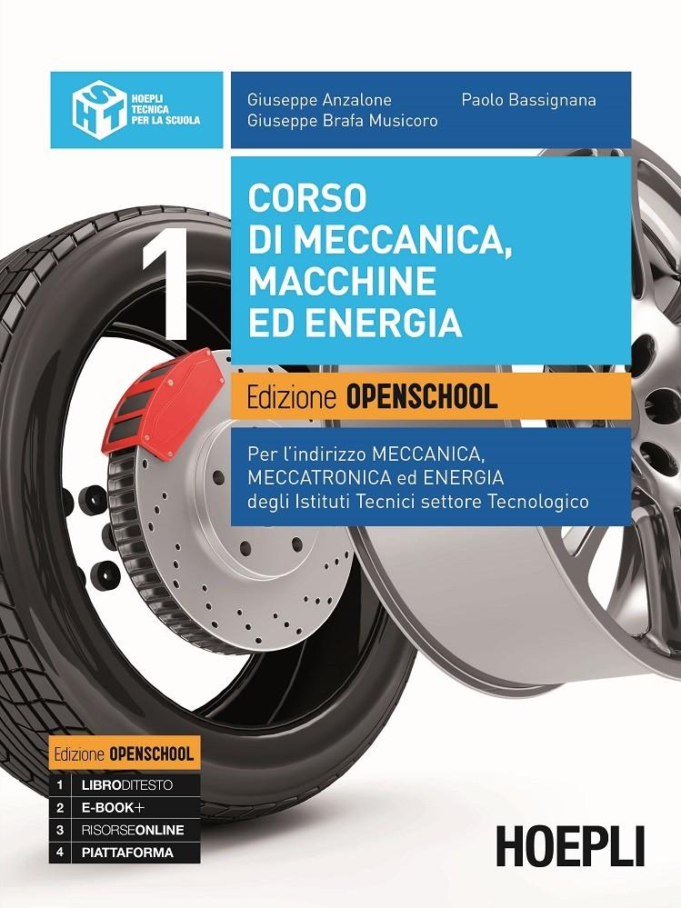 Corso di meccanica, macchine ed energia. Edizione Openschool. Volume 1