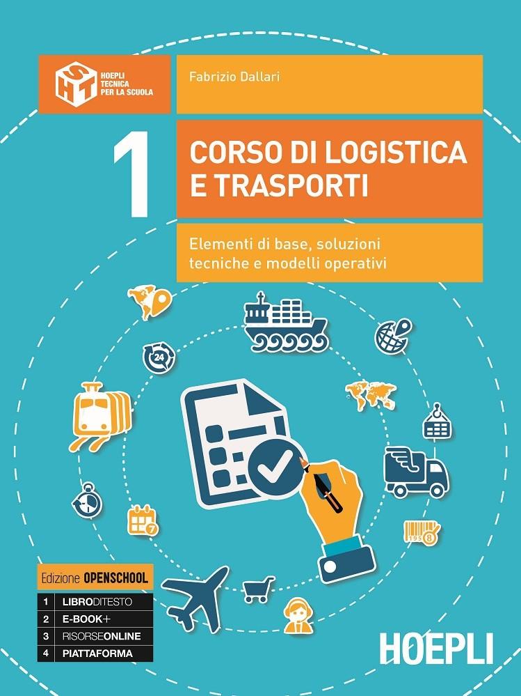 Corso di logistica e trasporti Volume 1