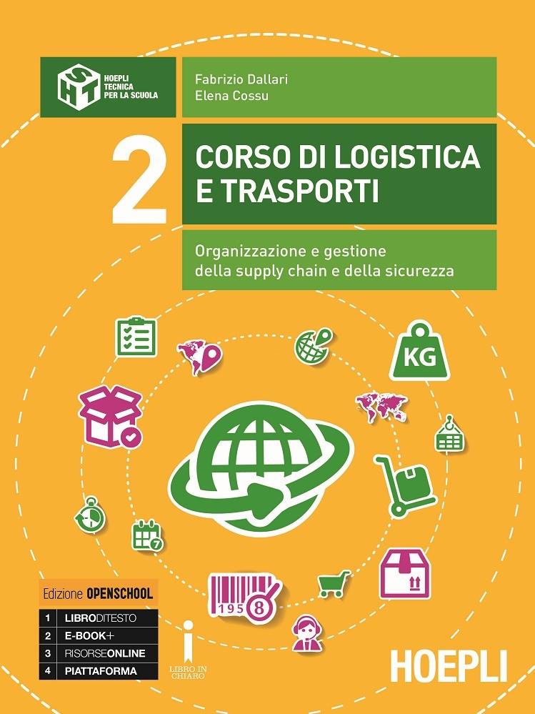 Corso di logistica e trasporti Volume 2