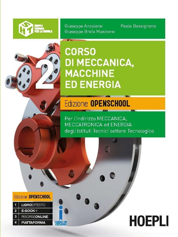 Corso di meccanica, macchine ed energia. Edizione Openschool. Volume 2