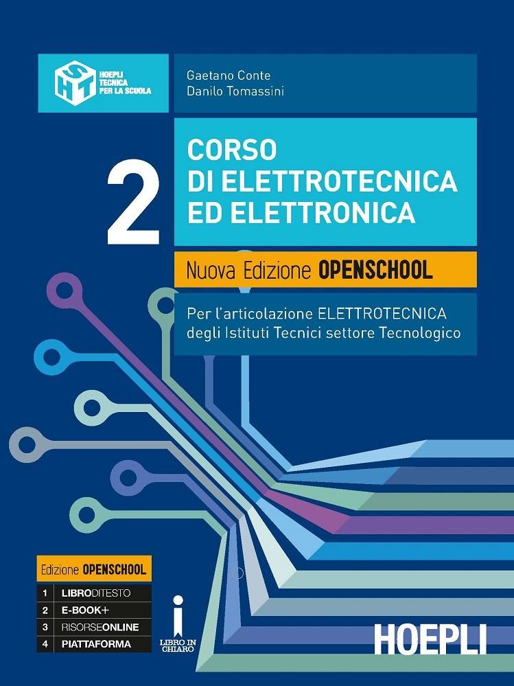 Corso di elettrotecnica ed elettronica. Nuova Edizione Openschool. Volume 2