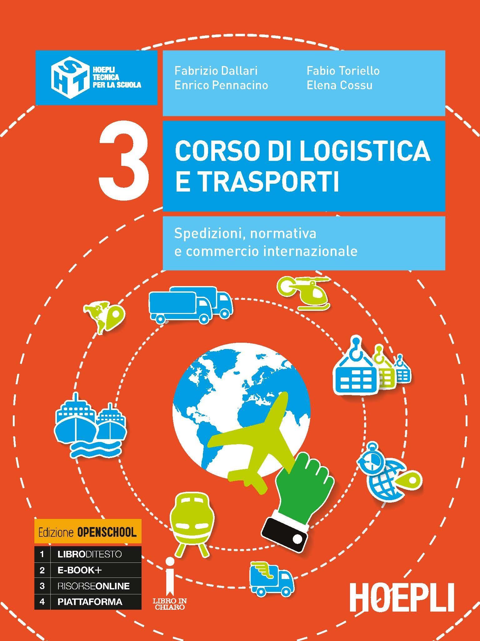 Corso di logistica e trasporti Volume 3
