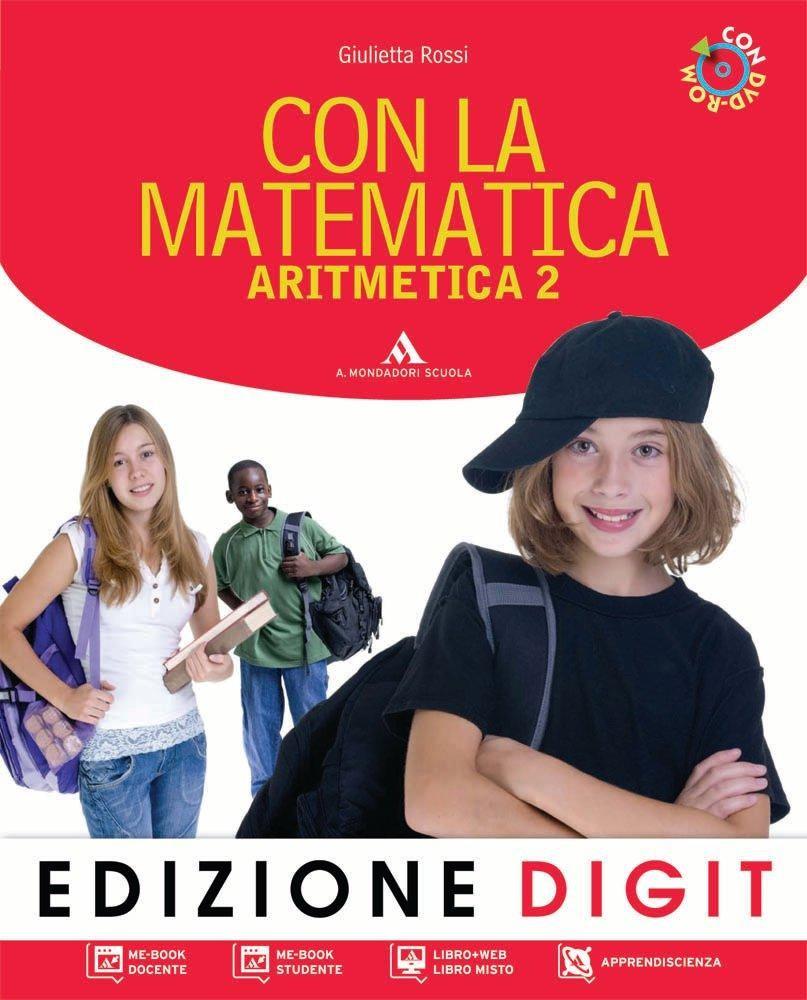 CON LA MATEMATICA - digit - Aritmetica 2+ Geometria 2 + DVD-Rom