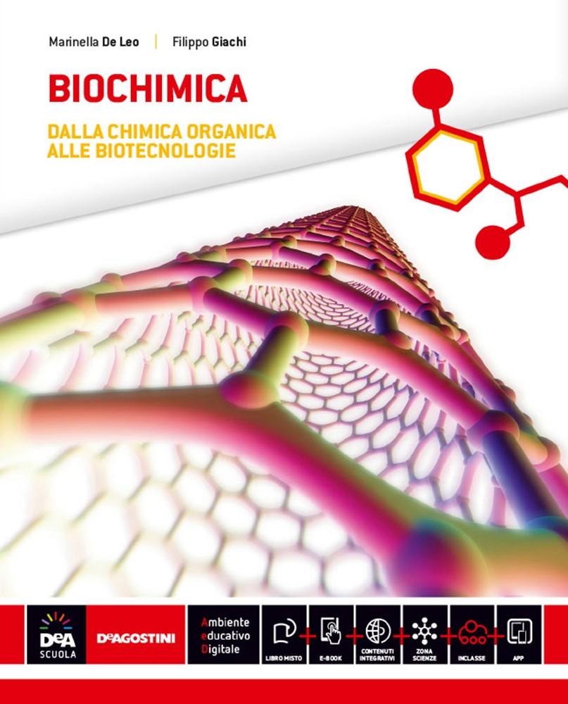 Biochimica: dalla chimica organica alle biotecnologie