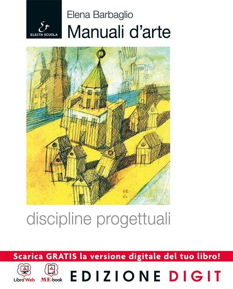 Manuali d'arte - Discipline progettuali - Volume + Atlante + AutoCAD