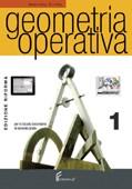 Geometria operativa Vol. 1