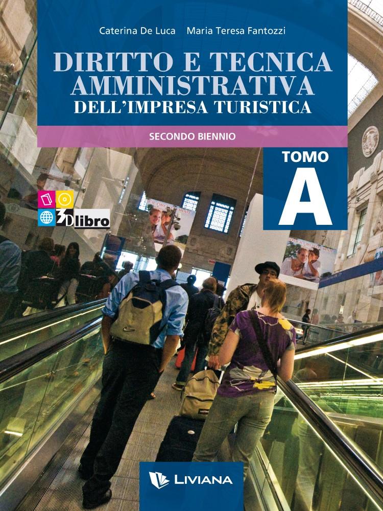 Diritto e tecnica amministrativa dell'impresa turistica