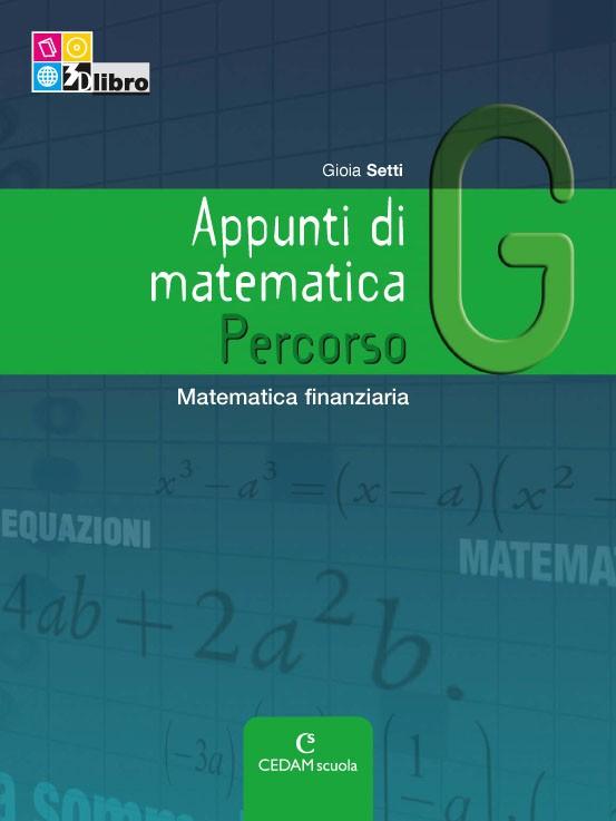 Appunti di matematica Edizione Riforma - Percorso G