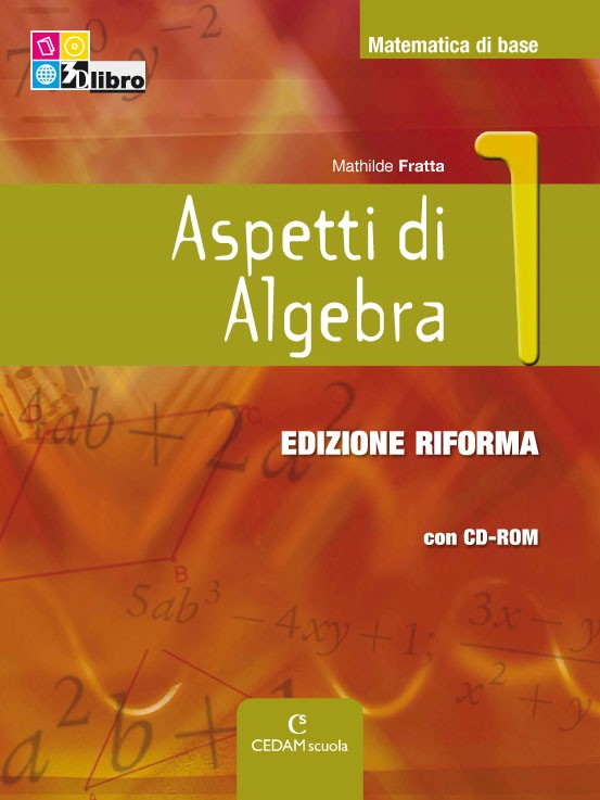 Aspetti di Algebra Edizione Riforma - 1