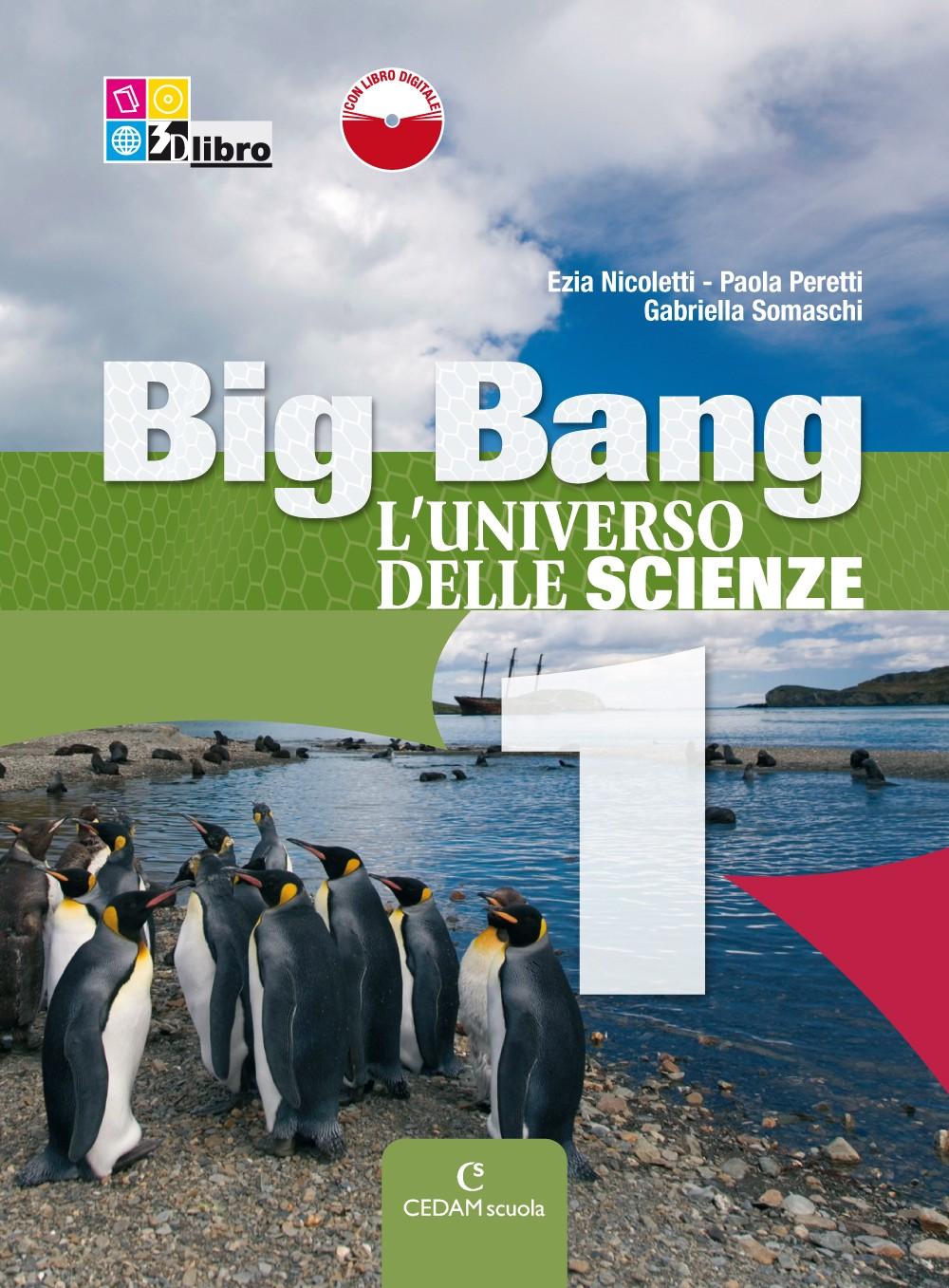 Big Bang L'universo delle scienze •Edizione curricolare - 1