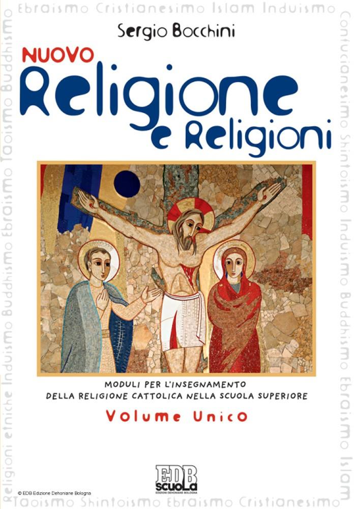 NUOVO RELIGIONE E RELIGIONI VOL. UNICO - E BOOK