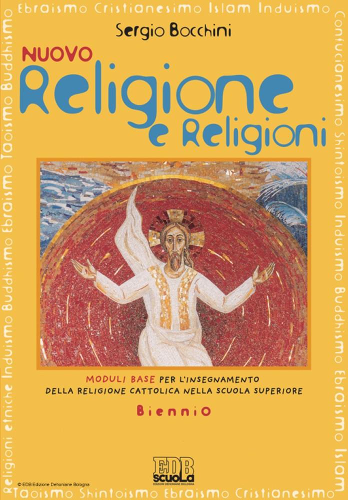 NUOVO RELIGIONE E RELIGIONI BIENNIO - E BOOK