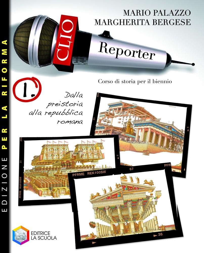 Clio ReporterEdizione per la riformaCorso di storia per il primo biennio