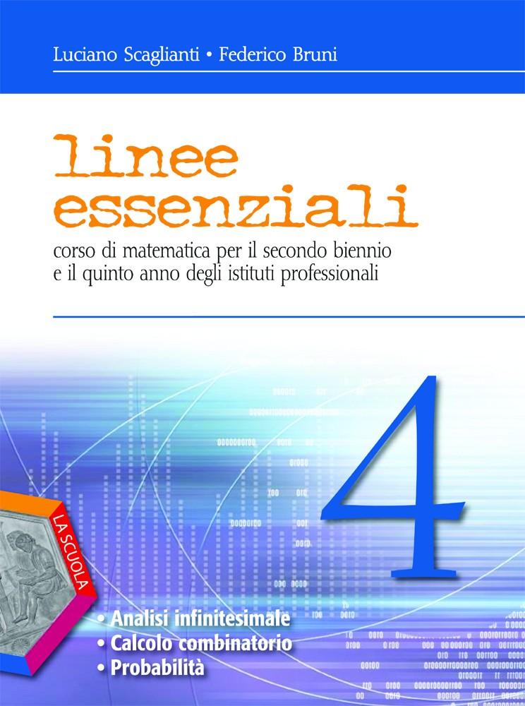 Linee essenziali 4 - Analisi infinitesimale. Calcolo combinatorio. Probabilità