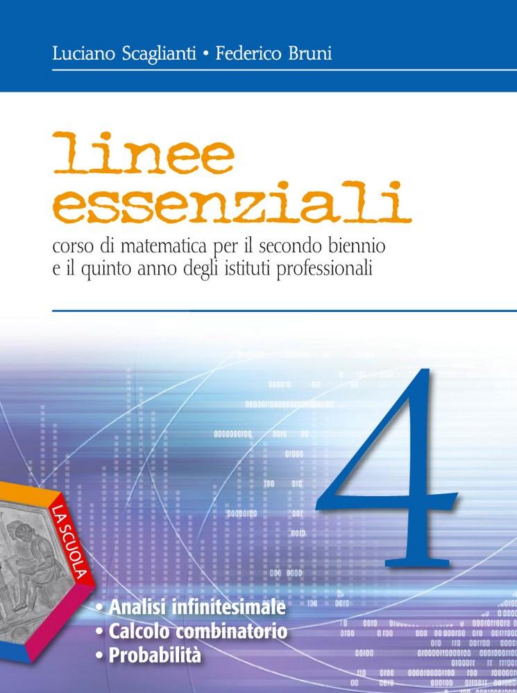 Linee essenziali 4 - Analisi infinitesimale. Calcolo combinatorio. Probabilit