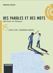 Des paroles et des mots | B. Livre de l'élève + Entraînement individuel con LibroLIM + Codice di sblocco dell'area web
