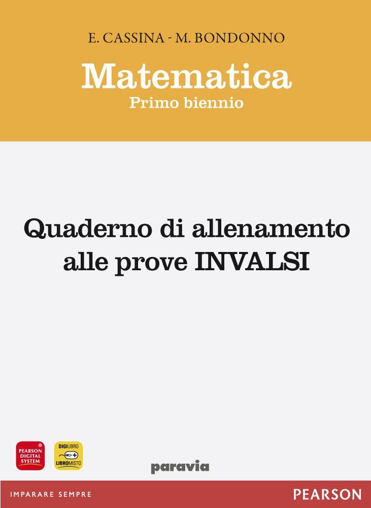 Matematica primo biennio. Quaderno di allenamento alle prove INVALSI