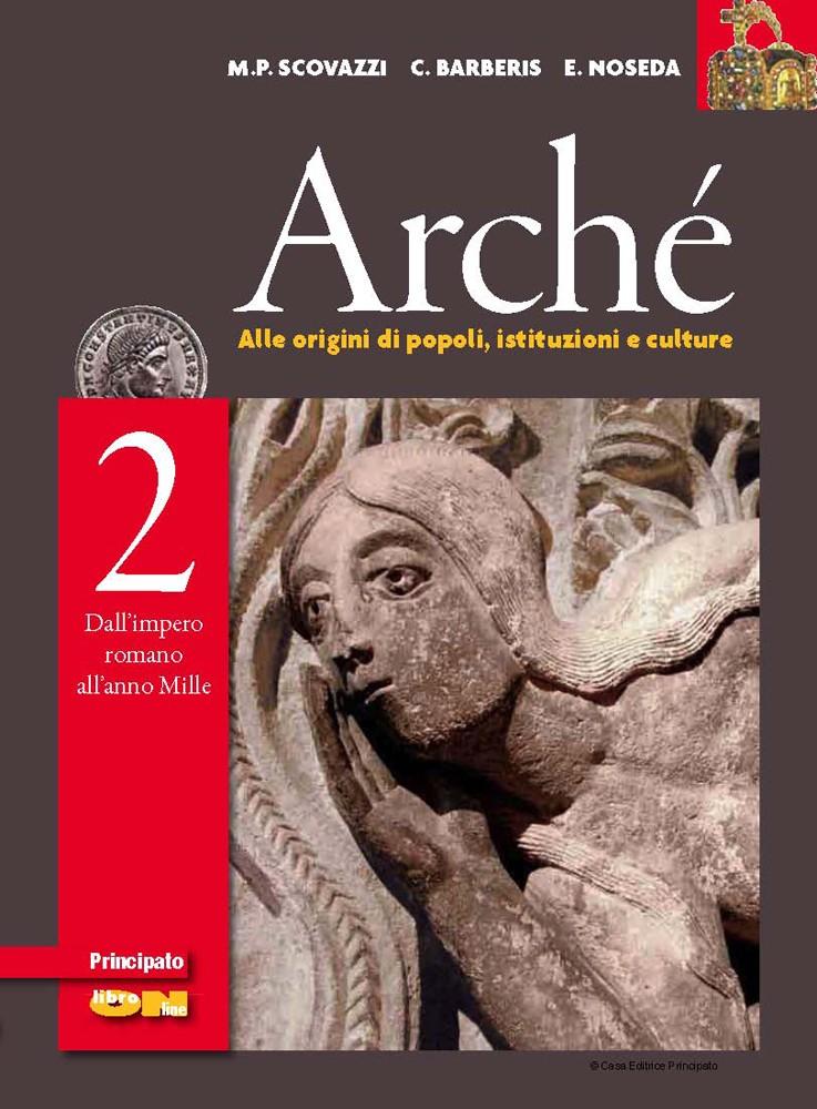 Arché 2 Dall'impero romano all'anno Mille