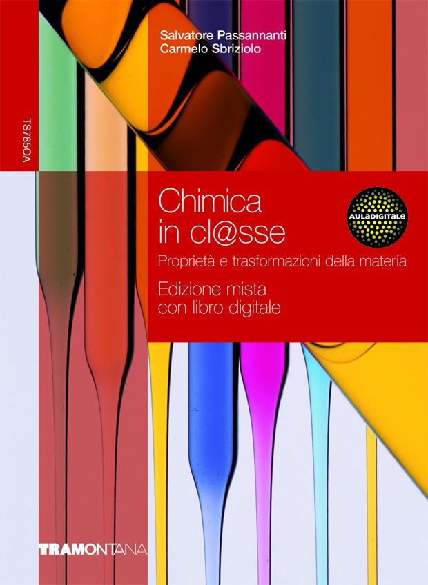 Chimica in classe edizione mista con libro digitale - TS785/W + DVD Libro digitale + Espansione web