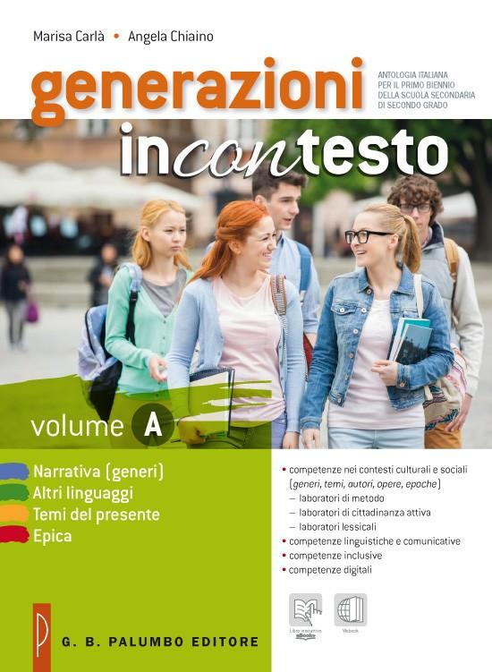 Generazioni incontesto Volume A + Salviamo le parole + Prove INVALSI