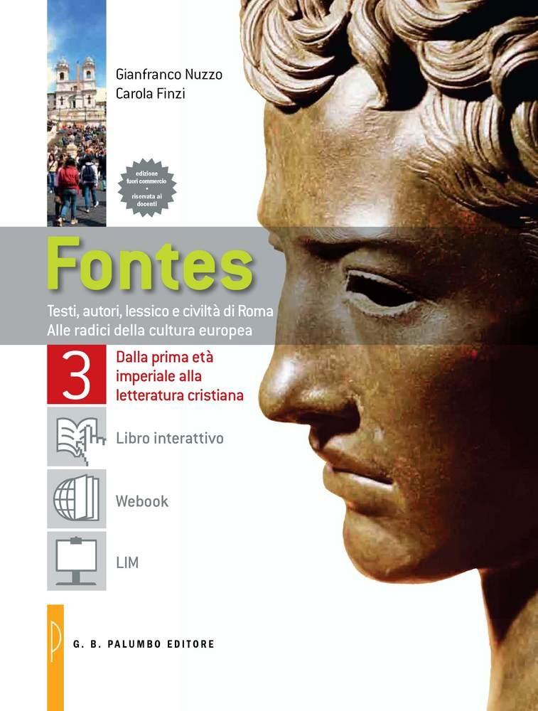 Fontes. Testi, autori, lessico e civiltà di Roma Vol. 3 Dalla prima età imperiale alla letteratura cristiana