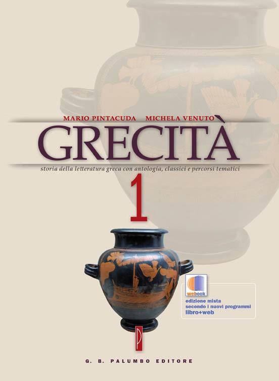 Grecità volume 1 + Antologia degli storici