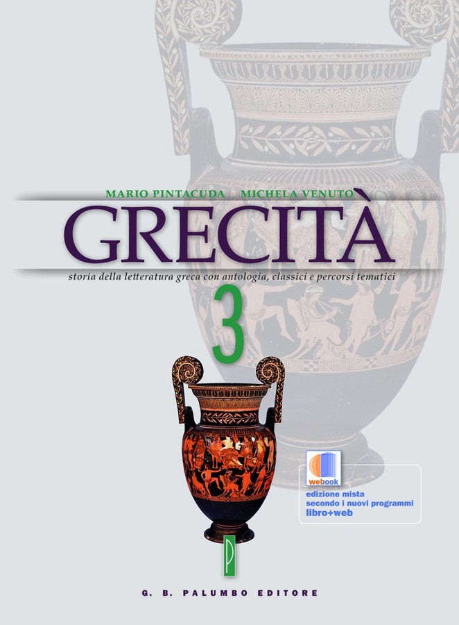 Grecità - volume III + Antologia teatrale