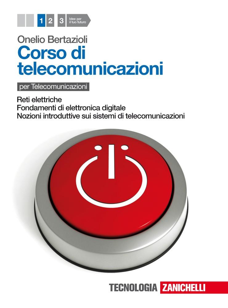 Corso di telecomunicazioni - Volume 1