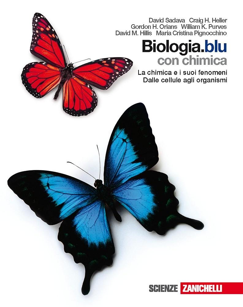 Biologia.blu - La chimica e i suoi fenomeni, Dalle cellule agli organismi Blu