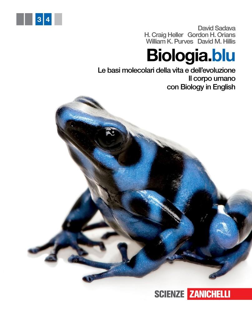 Biologia.blu - Le basi molecolari della vita e dell'evoluzione + Il corpo umano